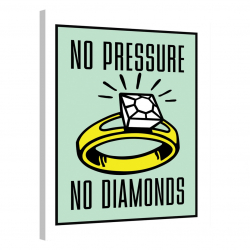 Pressure Makes Diamonds · Monopoly Edition