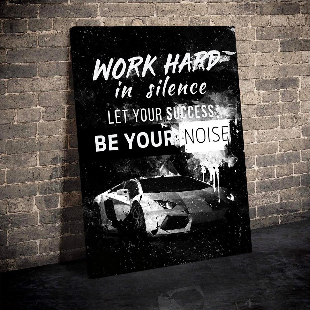 Work hard in silence, let your success be your noise_WRK154_5