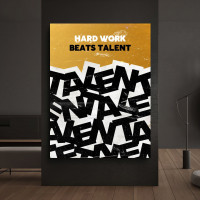tablou canvas motivational hard work beats talent