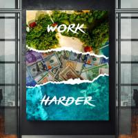 tablou canvas motivational work harder