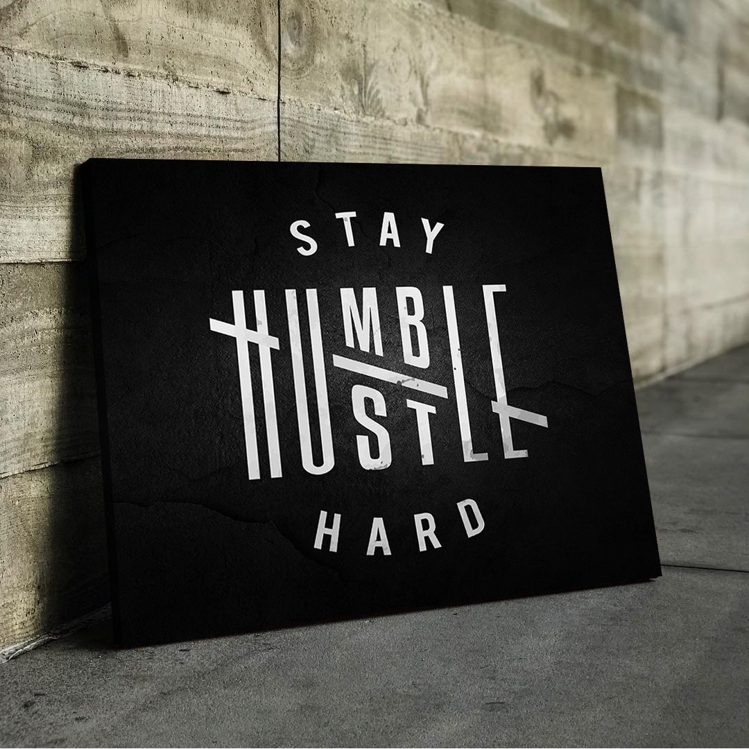 Stay Humble, Hustle Hard_HMB788_1